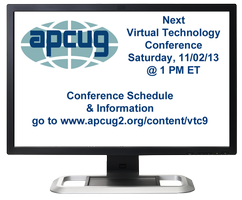 APCUG 2013 Fall Virtual Technology Conference