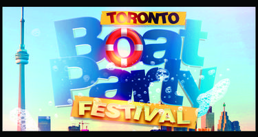 Toronto Boat Party Festival 2017 | Friday June 30th (Official Page)