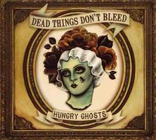 Free Indie Rock Show - Dead Things Don't Bleed