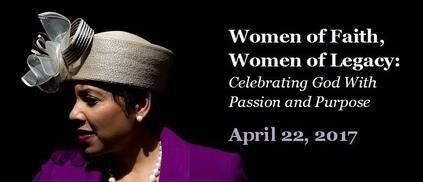Women of Faith, Women of Legacy:  Celebrating God with...
