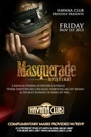 Masquerade: So Sexy, it's scary: Friday November 1st