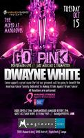 Networking Mixer ft Dwayne White. Go Pink for a good...