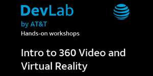 "AT&T: Free ""Intro to 360 Video and Virtual Reality""..."