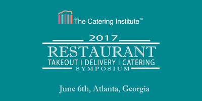 2017 Restaurant Takeout, Delivery, & Catering Symposium