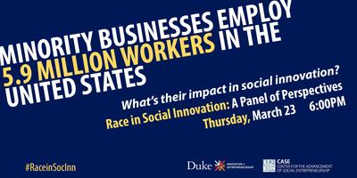 Race in Social Innovation: A Panel of Perspectives