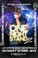 ONE NIGHT STAND 2 SAT. OCT.26