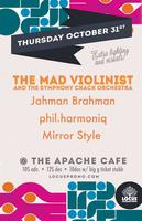 The Mad Violinist w/ Jahman Brahman @ Apache Cafe...