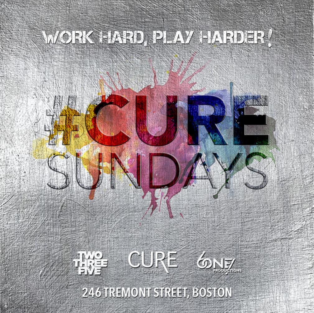 #CureSundays at Cure Lounge! Work Hard, Play Harder!