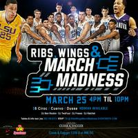 March Madness Day Party : RIBS, WINGS & NCAA Basketball