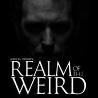 John Tenney's Realm of The Weird  /     Hauntings,...