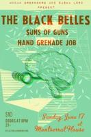 THE BLACK BELLES w/SUNS OF GUNS, HAND GRENADE JOB