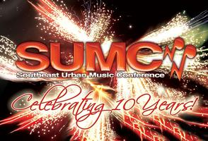 Southeast Urban Music Conference - (SUMC) Tour