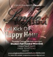 Single and Successfal Fall Happy Hour Kick Off