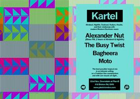 Kartel with Alexander Nut & The Busy Twist