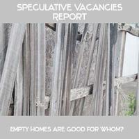 Speculative Vacancies report