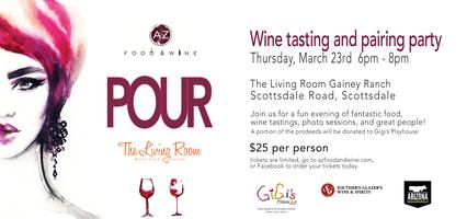 Az Food Wine POUR Event At The Living Room Gainey Ranch Tickets Thu Mar 23 2017 600 PM