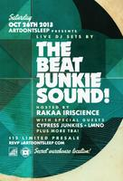 ArtDontSleep presents The Beat Junkie Sound