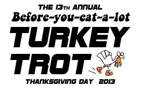 2013 STICK WITH IT FITNESS Turkey Trot