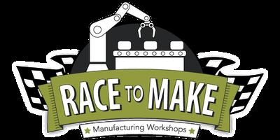 Race to Make Manufacturing Workshop - Cedar Rapids, IA