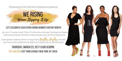 WE Rising - Women Stepping It Up!