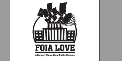 FOIA Love: A Comedy Show About Public Records