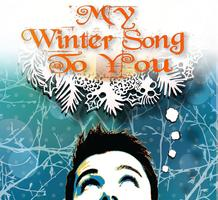 DEC 13 - My Winter Song to You