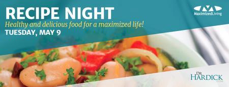 Maximized Living Recipe Night