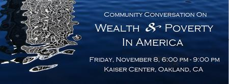 Community Conversation On Wealth And Poverty In America