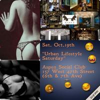 "Sat Oct 19th ""LifeStyle Saturdays"" Everyone Free B4..."