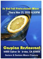 So Cal Fall Professionals Mixer (Presented by Doctors...