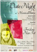 Date Night DC w/ MonicaBlaire. Spcl Guests: Terrence...