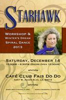 Starhawk 2013 Workshop & Winter's Dream Ritual