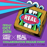 GREG MIKE x REAL SKATEBOARDS COLLABORATION RELEASE EVEN...