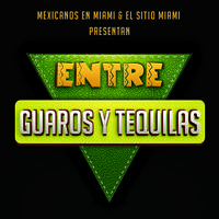 ¡Entre Guaros y Tequilas! Mexico & Colombia