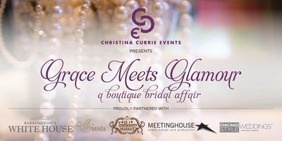 Grace Meets Glamour - a Boutique Bridal Affair