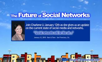 The Future of Social Networks, an update with Charlene...