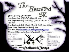 Dollars4Change Presents: The Haunted 5K