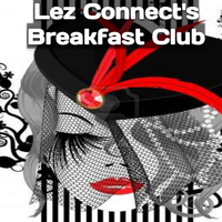 Lez Connect's Breakfast Club!
