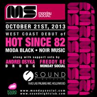 Hot Since 82 at Sound Monday Oct 21 Get on the $20 b4...