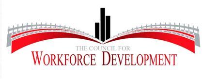 Council For Workforce Development General Membership...