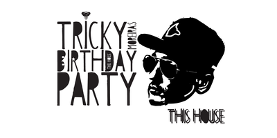 This House | Tricky Moreira's B-Day Party