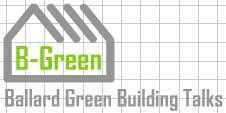 Ballard Green Building Talk #7: Lower Your Bills with...