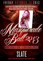 2013 Masquerade Ball @Slate