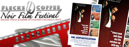 Noir Film Festival at Flecks - Mr. Sophistication