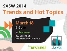 SXSW 2014 Trends and Hot Topics