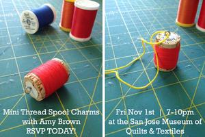 Etsy Meet & Make Fiber Salon: Mini Thread Spool Charms