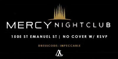 MERCY FRIDAYS - RSVP NOW! FREE! NO COVER til 11:30PM...