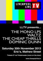 LLTV presents... The Mono Lps, Waltz, The Cheap...