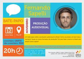 SP :: Bate-papo :: Fernando Sapelli :: Produção...