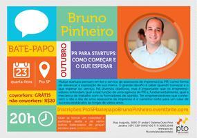 SP :: Bate-papo :: Bruno Pinheiro :: PR para startups